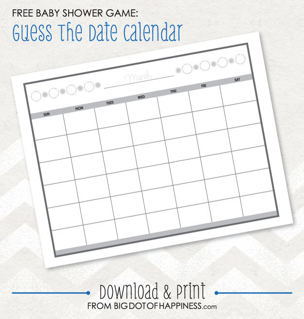 Baby Shower Game Ideas: Guess the Date Free Printable | Big Dot Of