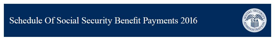 Social Security & SSI payment dates for 2016 – Social Security
