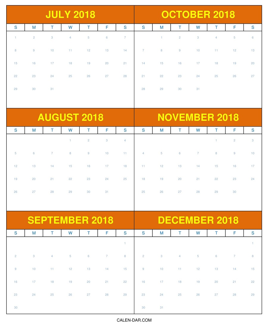 July To December Calendar 2018 | Free Printable 6 Month Template