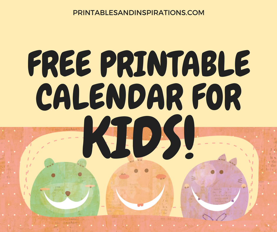 2018 Free Printable Calendar For Kids! Printables and Inspirations