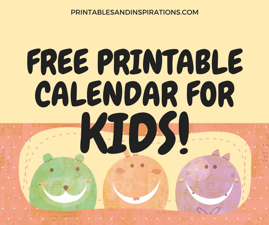 2018 Free Printable Calendar For Kids! Printables and Inspirations