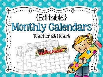 Editable} Monthly Calendars 2017 2018 by Teacher at Heart | TpT