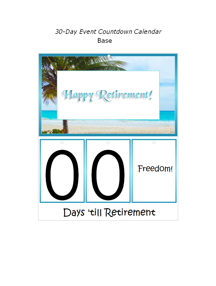 photograph regarding Retirement Countdown Calendar Printable titled Cost-free Printable Retirement Countdown Calendar Decorations At