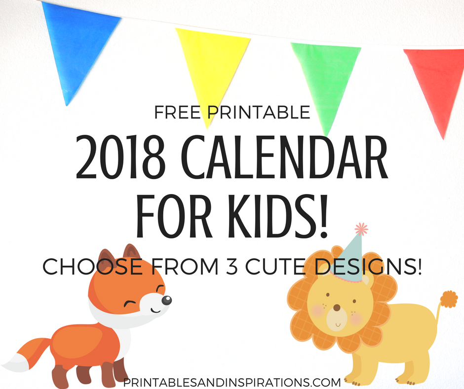 Free Printable 2018 Calendar For Kids 3 Cute Designs