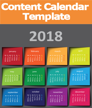 2018 Content Marketing Calendar Template + Trends and Predictions