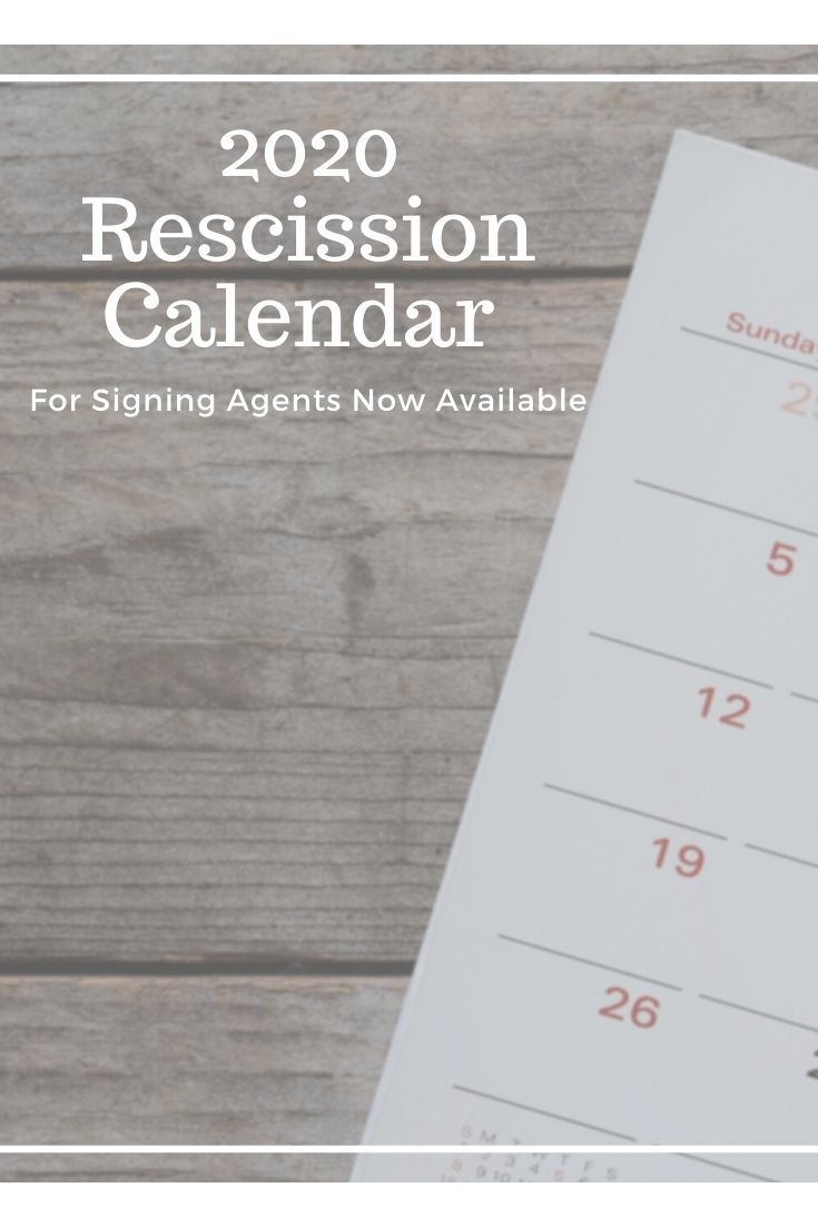 2020 Rescission Calendar For Signing Agents Now Available