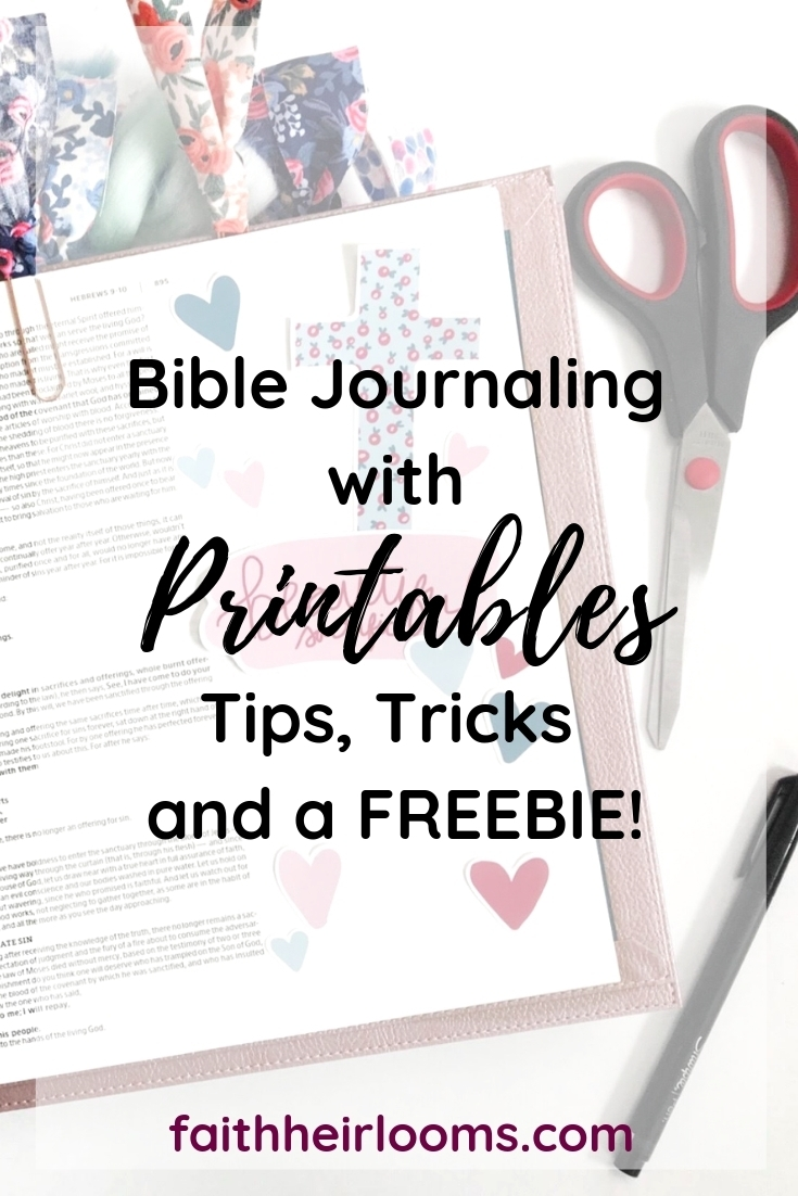 Bible Journaling With Printables | Tips, Tricks, + A Freebie