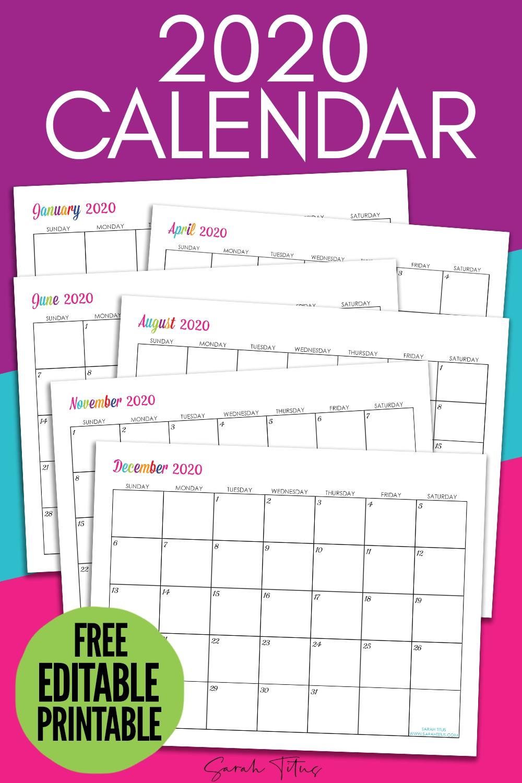 Custom Editable 2020 Free Printable Calendars - Sarah Titus