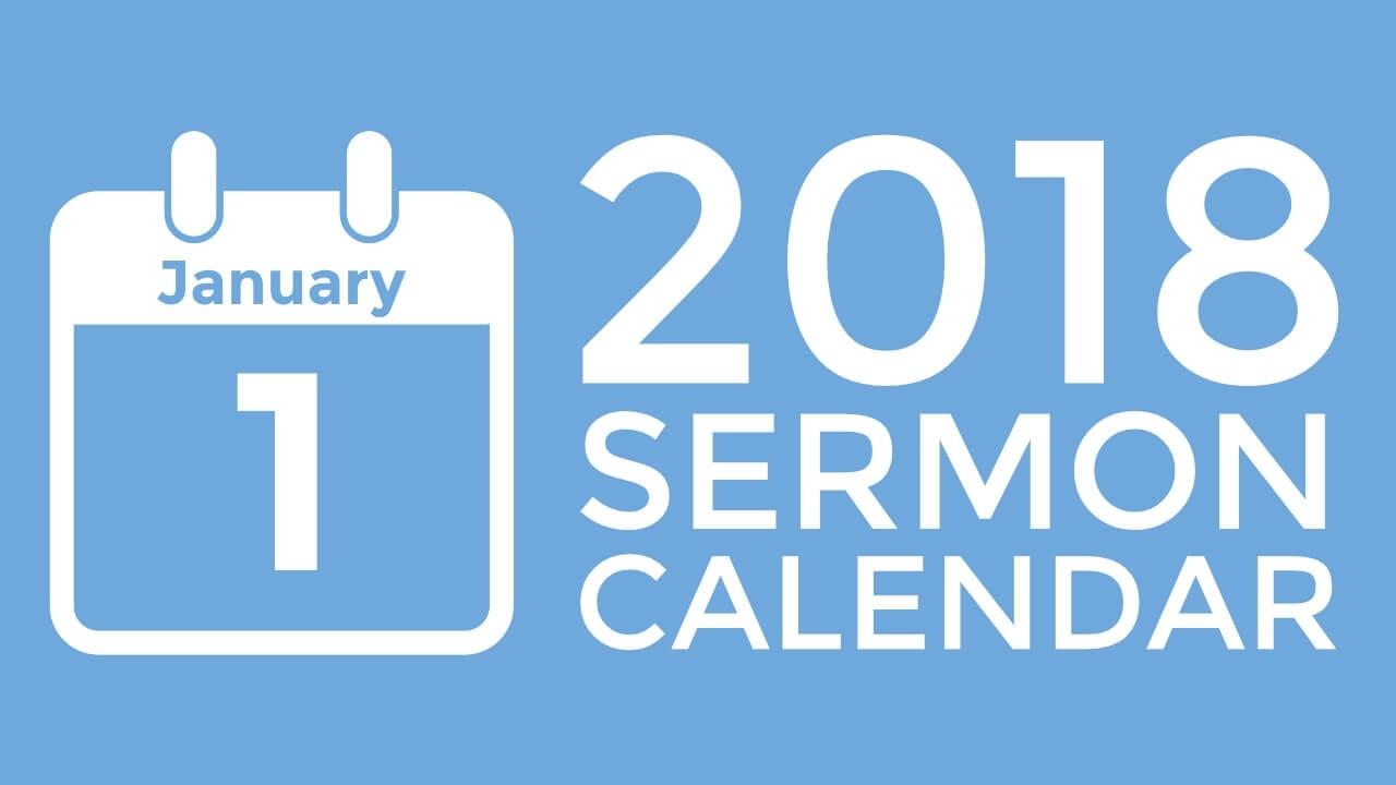 Introducing The New 2018 Sermon Calendar - Pro Preacher