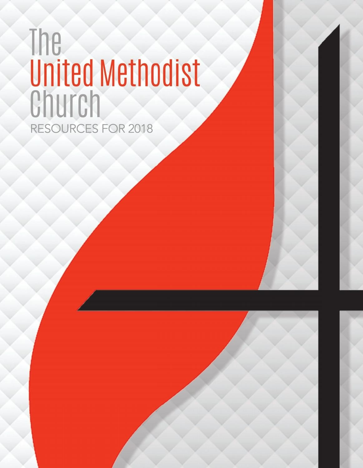 The United Methodist Church Resources For 2018 By United