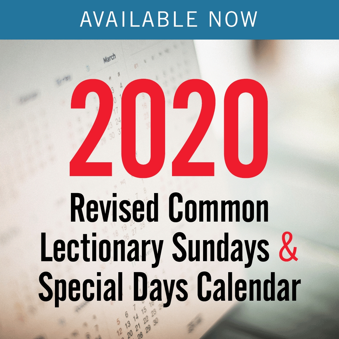 Discipleship Ministries | 2020 Revised Common Lectionary