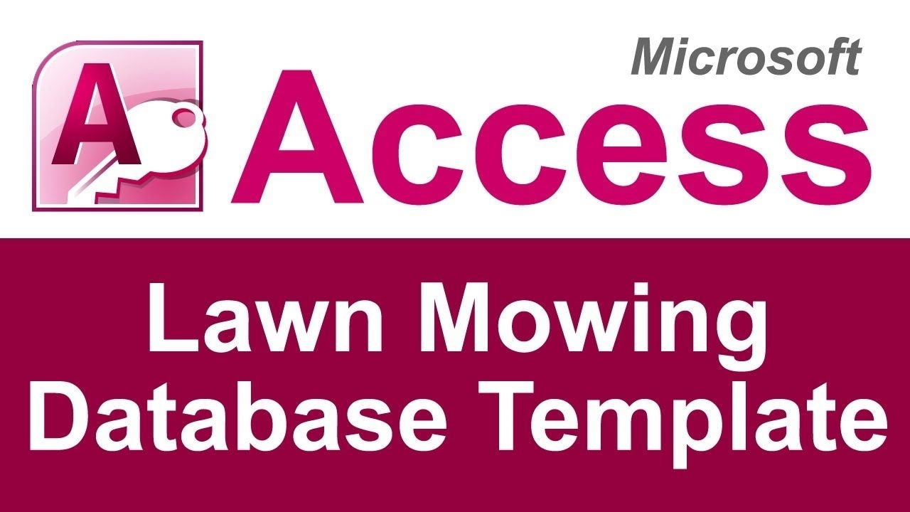 The Microsoft Access Lawn Care Database Template Can Be