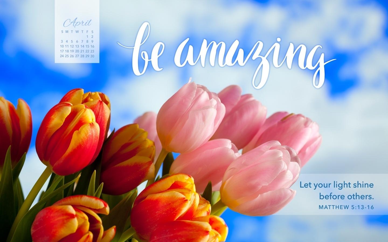 April 2016 - Be Amazing Desktop Calendar- Free April Wallpaper