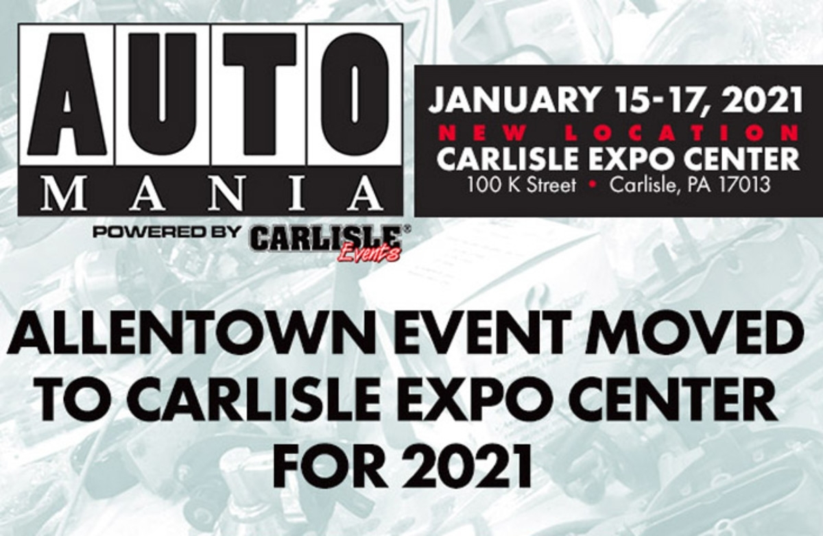 Carlisle Events' Auto Mania At New Venue For 2021 Only - Old