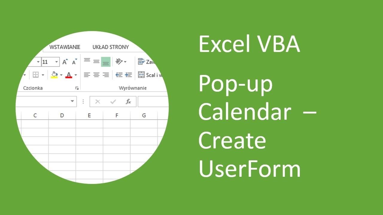 Excel Pop-Up Calendar #3 Create Userform (Vba)