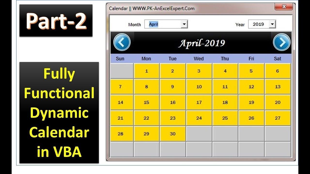 Fully Functional Dynamic Calendar Control In Vba (Part-2)