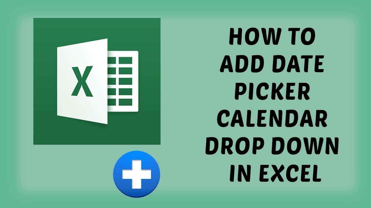 How To Add Date Picker Calendar Drop Down In Excel | Popup Calendar For  Excel 2016 - Hindi