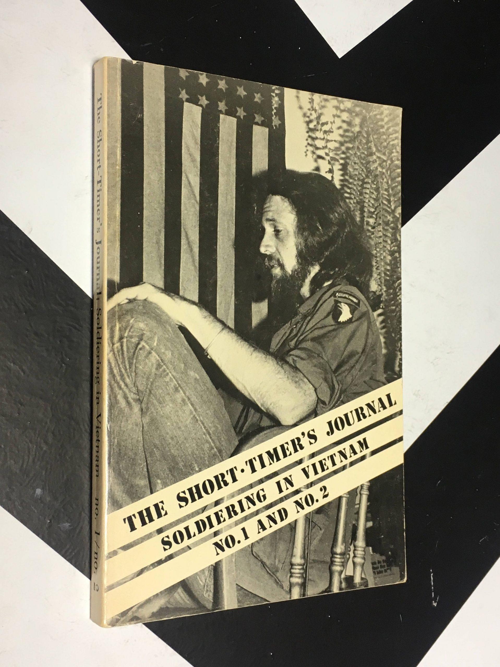 The Short-Timer'S Journal: Soldiering In Vietnam - Volume No