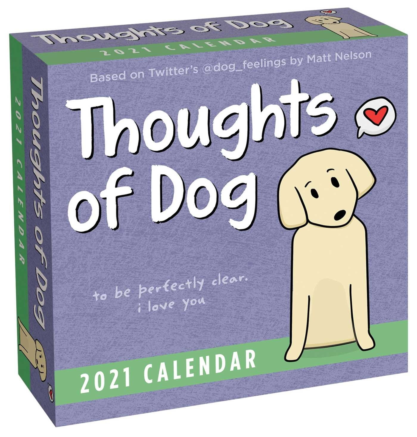 Thoughts Of Dog 2021 Day-To-Day Calendar - Book Summary