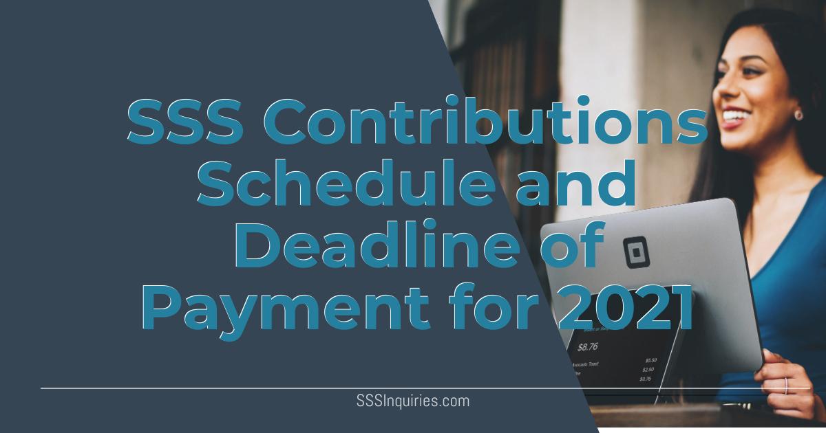 Sss Contribution Schedule 2021 - Sss Inquiries