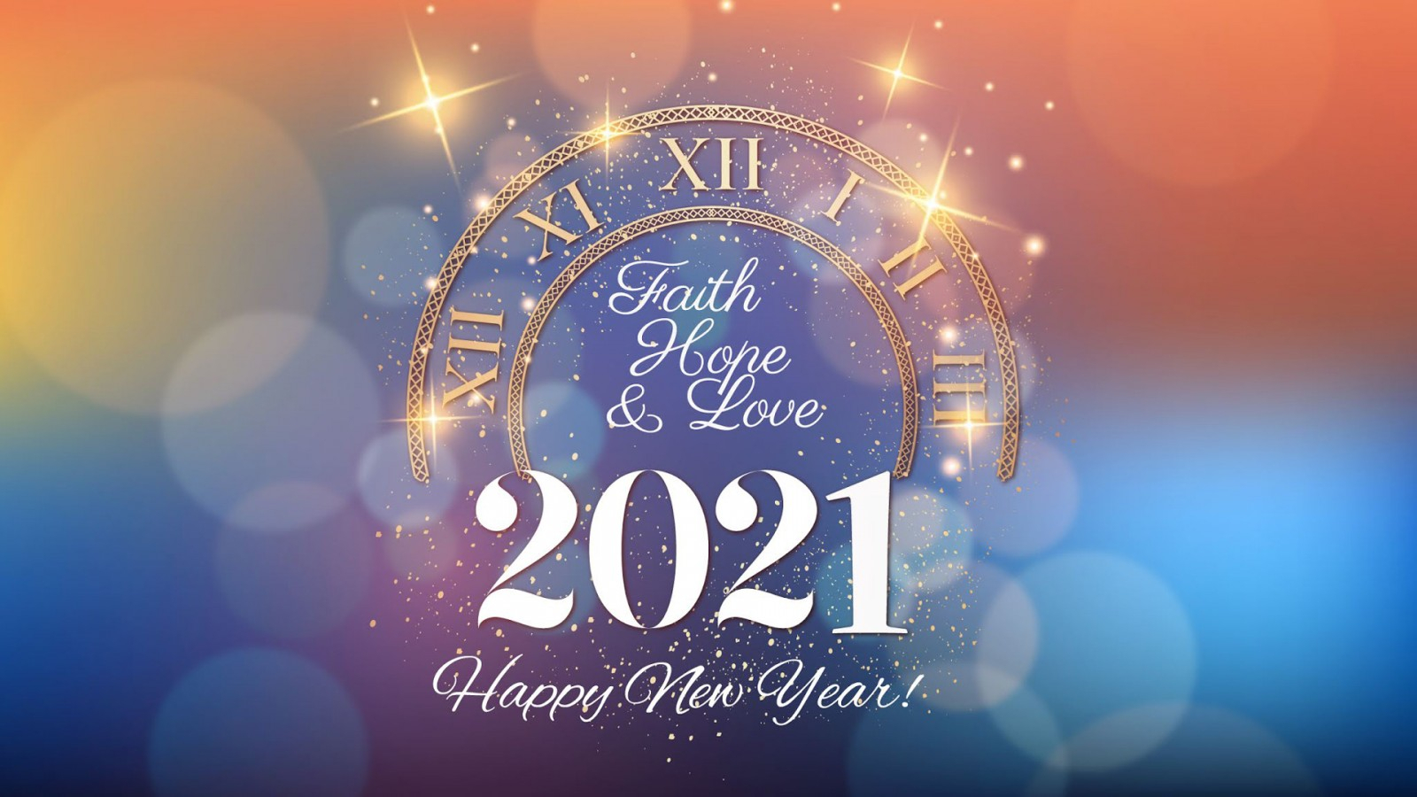 Faith Hope And Love 2021 Hd Happy New Year 2021 Wallpapers